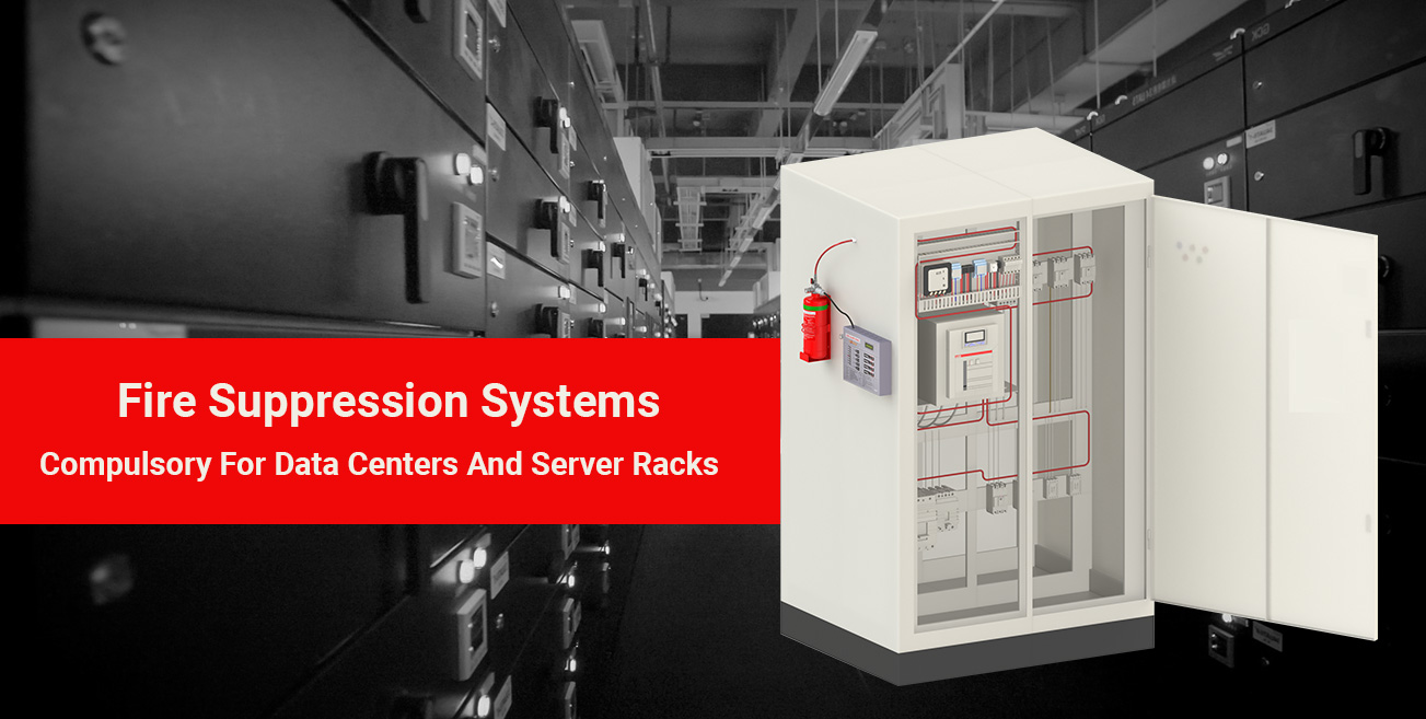 Fire Suppression System Compulsory for Data Centers and Server Racks