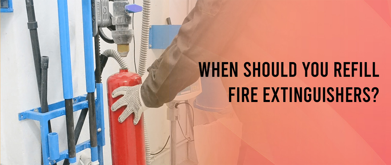 When Should You Refill Fire Extinguishers?